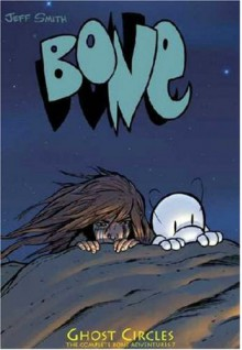Bone, Vol. 7: Ghost Circles - Jeff Smith
