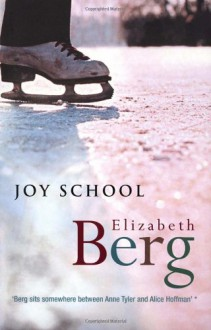 Joy School - Elizabeth Berg