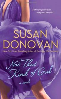 Not That Kind of Girl - Susan Donovan
