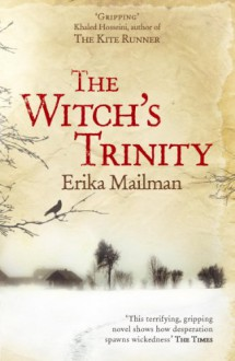 The Witch's Trinity - Erika Mailman