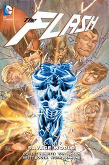 The Flash Vol. 7 (The New 52) - Robert Venditti, Van Jensen, Brett Booth