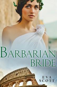 Barbarian Bride - Eva Scott