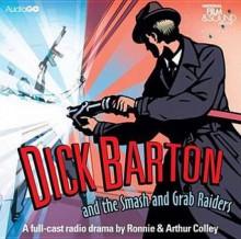 Dick Barton and the Smash and Grab Raiders - Edward J Mason, Full Cast