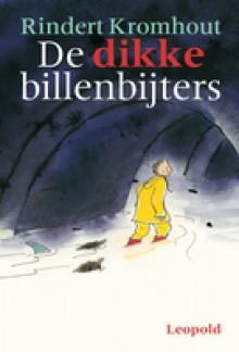 De dikke billenbijters - Rindert Kromhout, Annemarie van Haeringen, Jan Jutte