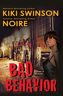 Bad Behavior - Kiki Swinson,Noire