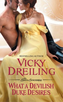 What a Devilish Duke Desires - Vicky Dreiling