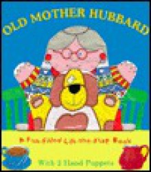 Old Mother Hubbard [With 1 Child-Size Hand Puppet & 1 Grown-Up Size Puppet] - Books Oyster, Oyster Books