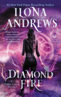 Diamond Fire - Ilona Andrews