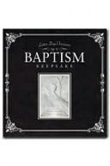 My Baptism Keepsake - Sara Staker
