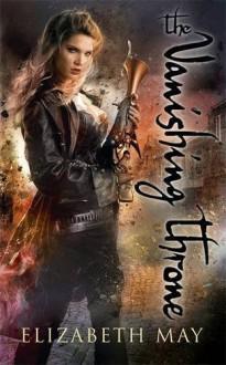 The Vanishing Throne Paperback - November 19, 2015 - Elizabeth May
