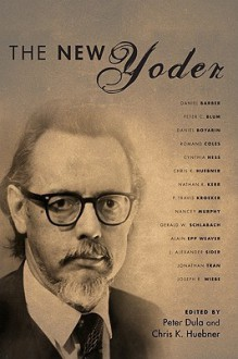 The New Yoder - Peter Dula, Chris K. Huebner