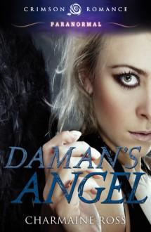 Daman's Angel - Charmaine Ross