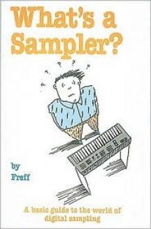 What's a Sampler? - Freff, K. Holland