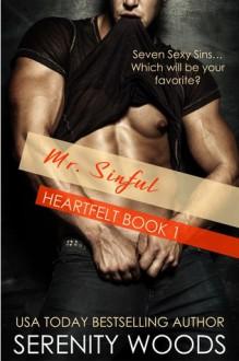 Mr. Sinful (Heartfelt Book 1) - Serenity Woods
