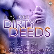 Dirty Deeds - Rhys Ford,Greg Tremblay