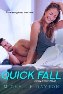 Quick Fall - Michelle Dayton