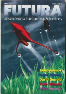 Futura - broj 33 - Krsto A. Mažuranić, Mihaela Velina, David Gerrold, Roger Zelazny, Mike Resnick, Isaac Asimov, Kate Wilhelm, Jasmina Blažić