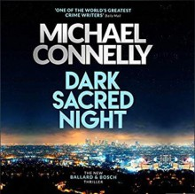 Dark Sacred Night - Michael Connelly,Titus Welliver,Christine Lakin