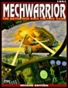 Mechwarrior: The Battletech Role-Playing Game - Mike Nystul, Lester W. Smith, Donna Ippolito