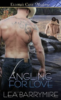 Angling for Love - Lea Barrymire