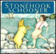 The Stonehook Schooner - Judith Mills