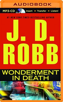 Wonderment in Death (In Death Series) - J.D. Robb,Susan Ericksen