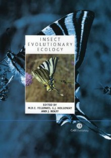 Insect Evolutionary Ecology: Proceedings of the Royal Entomological Society's 22nd Symposium - J. Rolff