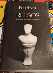 Euripides Rhesos - Euripides Translated By richard Emil Braun
