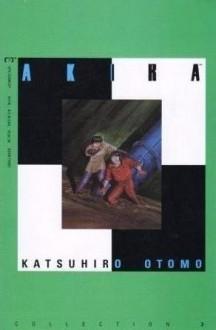 Akira Collection, Vol. 3 - Katsuhiro Otomo