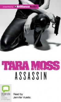Assassin - Tara Moss,Jennifer Vuletic