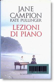 Lezioni di piano - Jane Campion,Kate Pullinger