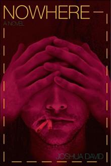 Nowhere (The Nowhere Series Book 1) - Zachary Ashburn, Joshua David Stone