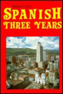 Spanish Three Years Review Text - Robert J. Nassi