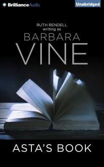 Asta's Book - Harriet Walter,Barbara Vine