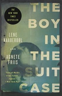 The Boy in the Suitcase (Nina Borg #1) - Lene Kaaberbol, Agnete Friis