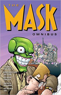 The Mask Omnibus Vol.2 (2nd Edition) - Peter Gross,Rich Hedden,Сибин Майналовски,John Arcudi,Bob Fingerman,Dough Mahnke,Evan Dorkin,Goran Delic