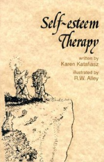 Self-Esteem Therapy (Elf Self Help) - Karen Katafiasz