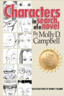 Characters in Search of a Novel - Molly D. Campbell