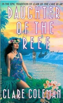 Daughter Of The Reef - Clare Coleman