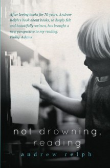 Not Drowning, Reading - Andrew Relph