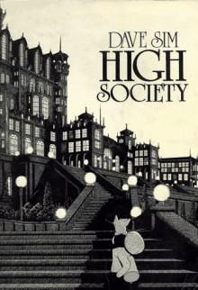 High Society (Cerebus, Volume 2) - Dave Sim