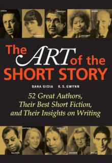 The Art of the Short Story - R.S. Gwynn, Dana Gioia