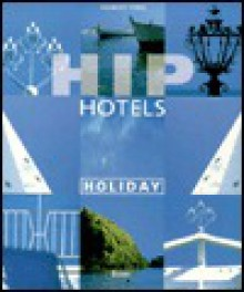 Hip Hotels, Holidays - Herbert Ypma