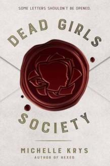 Dead Girls Society - Michelle Krys
