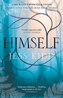 Himself: A Novel - Jess Kidd