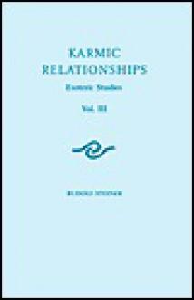Karmic Relationships V.3 - Rudolf Steiner