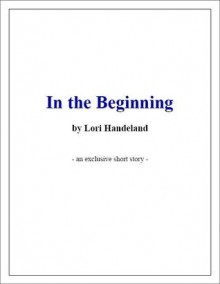 In the Beginning - Lori Handeland