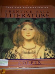 Prentice Hall Literature Coper Annotated Teacher's Edition - Nannete Koelsch