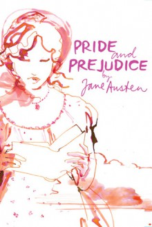 Pride and Prejudice - Sara Singh, Jane Austen