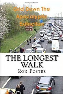The Longest Walk - Ron Foster